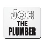 JOE THE PLUMBER Mousepad