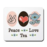 Peace Love Tea Mousepad