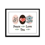 Peace Love Tea Framed Panel Print