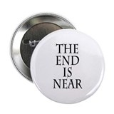 "The End Is Near 2.25"" Button"