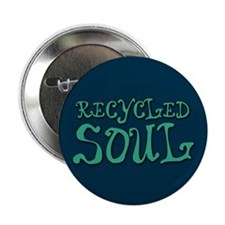 "Recycled Soul 2.25"" Button"