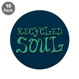 "Recycled Soul 3.5"" Button (10 pack)"