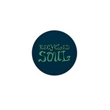 Recycled Soul Mini Button (10 pack)