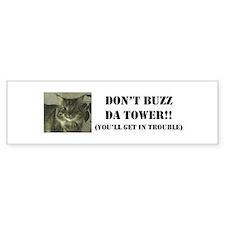 Don't Buzz Tower Bumper Sticker (10 pk)