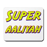 Super aaliyah Mousepad