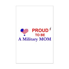 PROUD TO BE A MILITARY MOM Posters