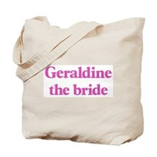 Geraldine the bride Tote Bag