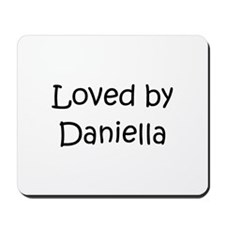 Cool Daniella's Mousepad