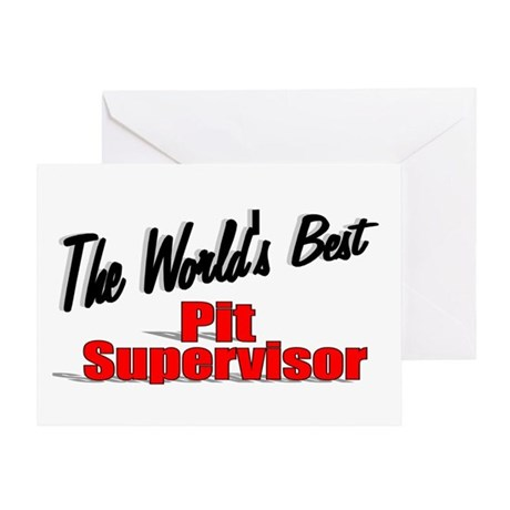 """The World's Best Pit Supervisor"" Greeting Card"