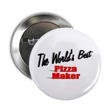 """The World's Best Pizza Maker"" 2.25"" Button (10 pa"