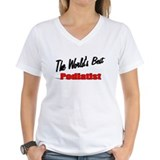 """ The World's Best Podiatrist"" Shirt"