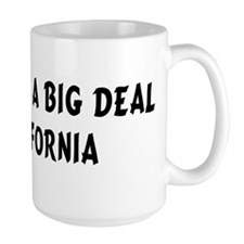 I'm Kind of a Big Deal in Cal Mug