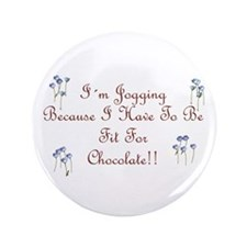 "Fit For Chocolate script 3.5"" Button (100 pac"