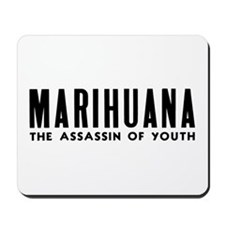 MARIHUANA - The Assassin of Youth Mousepad