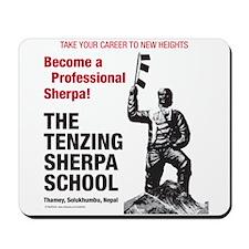 Be a Sherpa Mousepad