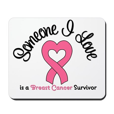 Someone I Love (BC) Mousepad
