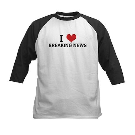 I Love Breaking News Kids Baseball Jersey