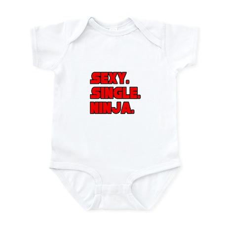 """Sexy. Single. Ninja."" Infant Bodysuit"