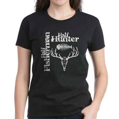 Half Fisherman. Half Hunter. Women's Dark T-Shirt