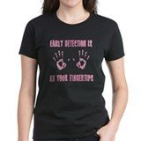Early Detection is at Your Fingertips Tee