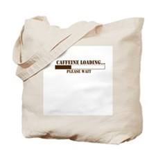 Caffeine Loading Tote Bag
