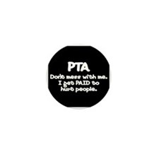 Don't Mess With PTAs 2 Mini Button (100 pack)