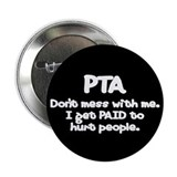 "Don't Mess With PTAs 2 2.25"" Button (100 pack)"