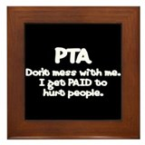Don't Mess With PTAs 2 Framed Tile