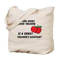 Great Teacher's Assistant Tote Bag