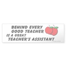 Great Teacher's Assistant Bumper Sticker