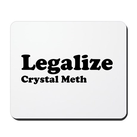 I Love Crystal Meth Mousepad