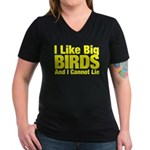 I Like Big BIRDS Women's V-Neck Dark T-Shirt