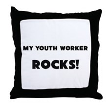 MY Youth Worker ROCKS! Throw Pillow