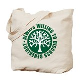 Always Willing Tote Bag