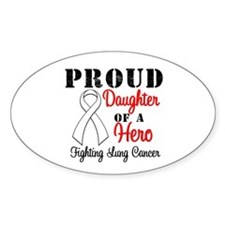 ProudDaughterLungCancer Hero Oval Sticker (10 pk)