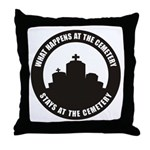 What Happens Throw Pillow