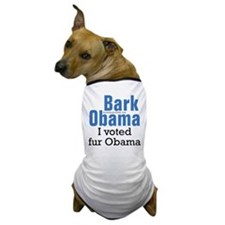 Bark Obama I voted fur Obama Dog T-Shirt