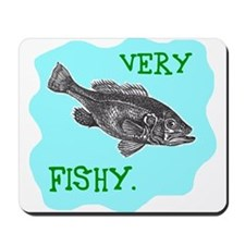 VERY FISHY. Mousepad