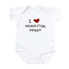 I love demolition derby Infant Bodysuit