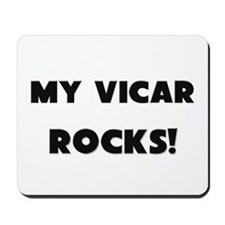 MY Vicar ROCKS! Mousepad
