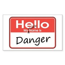 My Middle Name is Danger Rectangle Decal