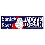 Santa Says Vote Dean (bumper sticker)