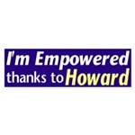 Empowered Thanks To Howard (bumper sticker)