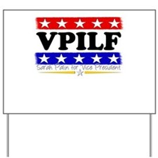 VPILF (Sarah Palin) Yard Sign