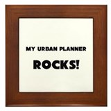 MY Urban Planner ROCKS! Framed Tile