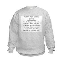 RULES FOR DOING GOOD Sweatshirt