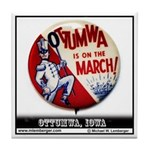 Ottumwa on the March Tile Coaster