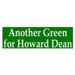 Another Green for Howard Dean (sticker)