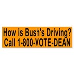 How is Bush's Driving? (bumper sticker)