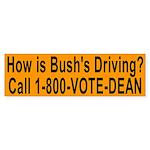 How is Bush's Driving? (bumper sticker)